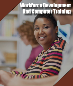 workforce development and computer training the literacy center
